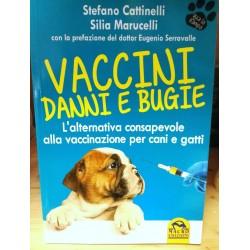 Vaccini Danni e Bugie